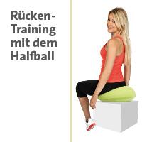 Zur Themenwelt: Rücken-Training mit dem Halfball - im Sanivita Online-Shop